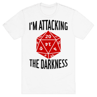 I'm Attacking The Darkness Tee