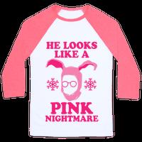He Looks Like A Pink Nightmare