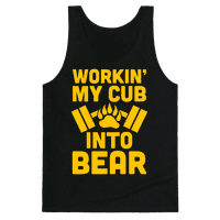 Workin' My Cub Into Bear