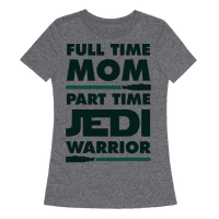 Full Time Mom Part Time Jedi Tee