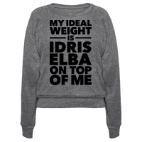 Ideal Weight (Idris Elba) Pullover