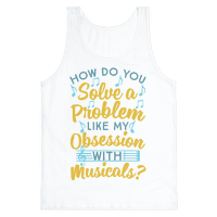 How Do You Solve A Problem Like My Obsession With Musicals?