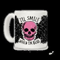 I'll Smile When I'm Dead