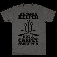 We Need a Keeper