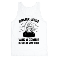 Hipster Jesus Was A Zombie Before It Was Cool Tank
