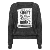 Life's Too Short To Read Shitty Books