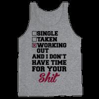 Single. Taken. Working Out.