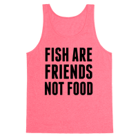 Fish Are Friends (Not Food)
