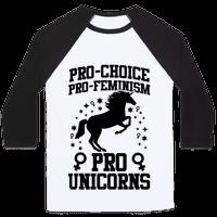 Pro-Choice Pro-Feminism Pro-Unicorns (Black)