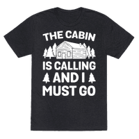 The Cabin Is Calling And I Must Go