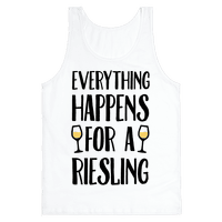 Everything Happens For A Riesling Tank