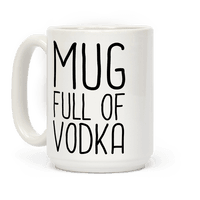 Mug Full Of Vodka