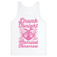 Drunk Tonight Married Tomorrow Tank