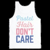 Pastel Hair Don't Care Tank
