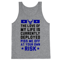 Piss Me Off At Your Own Risk (Air Force)