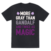 More Gray Than Gandalf