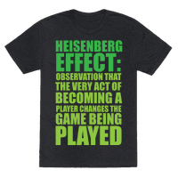 The Heisenberg Effect Tee