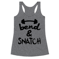 Bend And Snatch