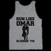 Run Like Omar Is Comin' Yo!