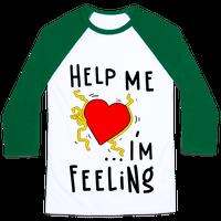 Help Me I'm FEELING