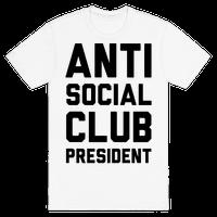 Antisocial Club President Tee