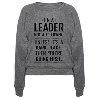I'm a Leader, Not a Follower (Usually)