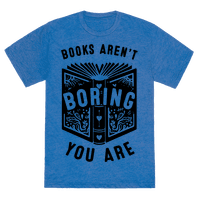 Books Aren't Boring, You Are