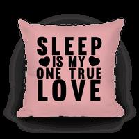 Sleep Is My One True Love