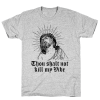 Thou Shalt Not Kill My Vibe