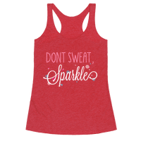 Dont Sweat, Sparkle (Dark Tank)