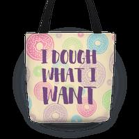 I Dough What I Want