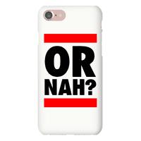 Or Nah?