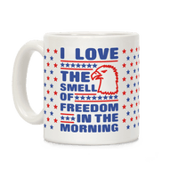 I Love The Smell Of Freedom