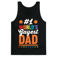 #1 World's Gayest Dad