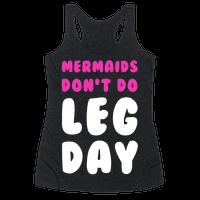Mermaids Don't Do Leg Day