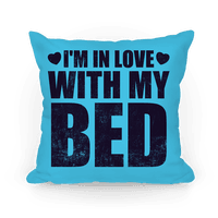 I'm In Love With My Bed