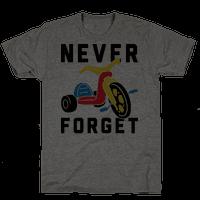 Never Forget Big Wheel