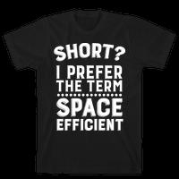 Short? I Prefer the Term Space Efficient