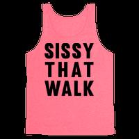 Sissy That Walk