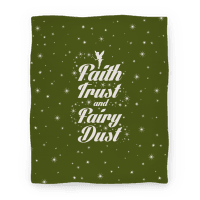 Faith, Trust, And Fairy Dust