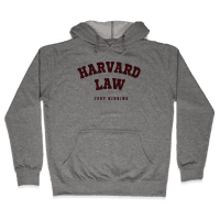 Harvard Law (Just Kidding) Hoodie