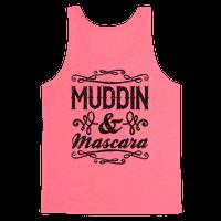 Muddin' and Mascara