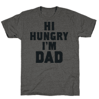 Hi Hungry I'm Dad