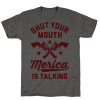 Shut Your Mouth 'Merica Is Talking
