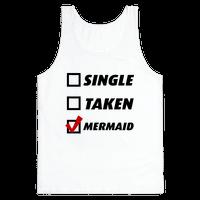 Single, Taken, Mermaid