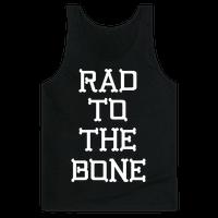 Rad To The Bone