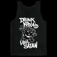 Drink Kool-aid, Hail Satan