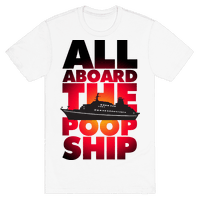 All Aboard The Poop Ship