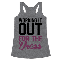 Working It Out For The Dress