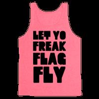 Let Yo Freak Flag Fly